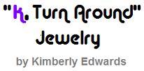 """""""K, Turn Around"""" Jewelry by Kimberly Edwards"""